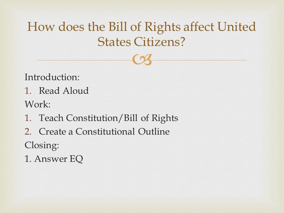 How does the Bill of Rights affect United States Citizens