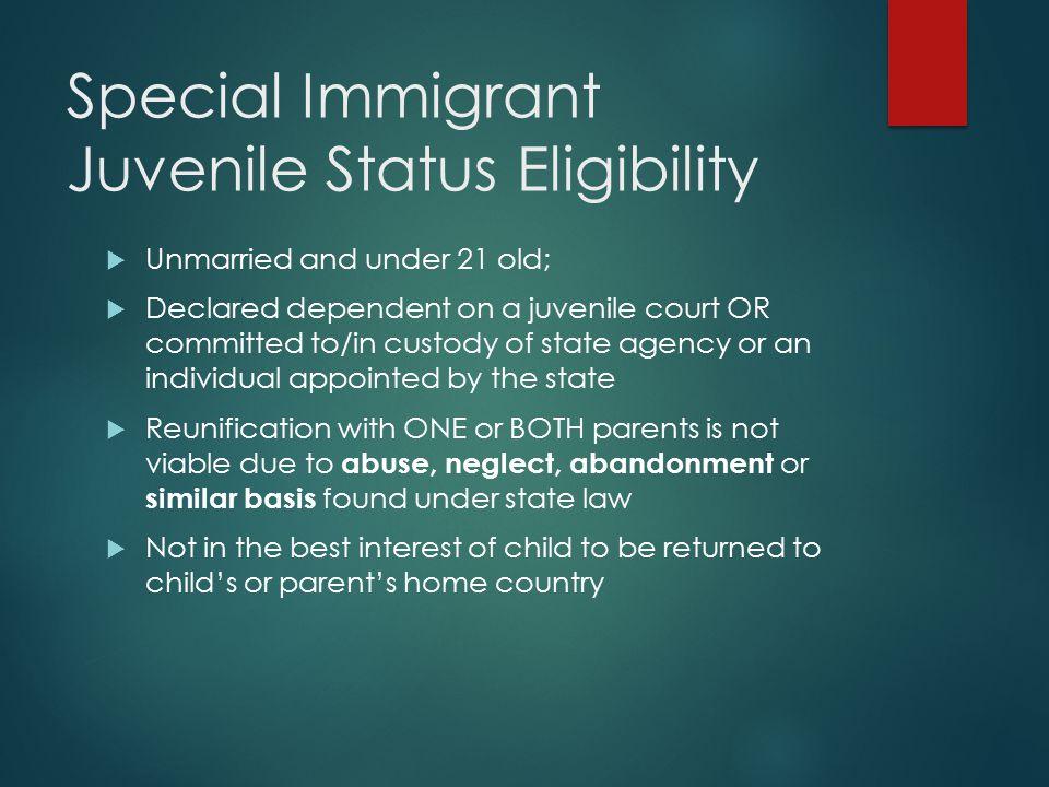 Special Immigrant Juvenile Status Eligibility
