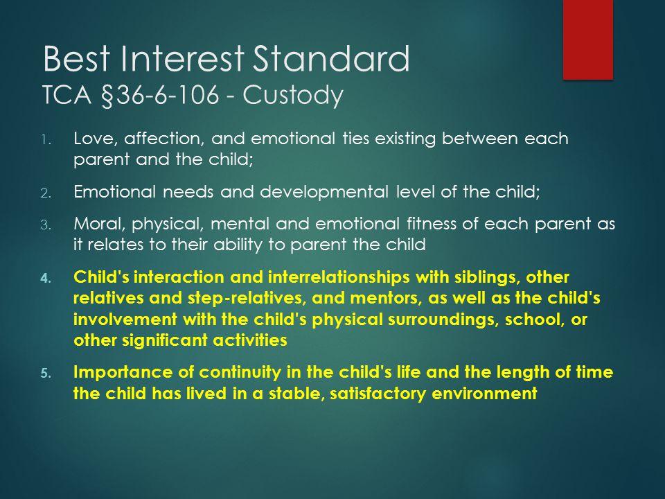 Best Interest Standard TCA §36-6-106 - Custody