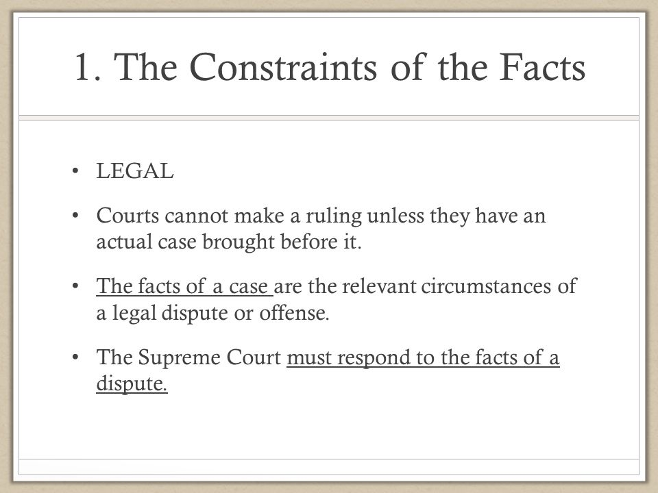 1. The Constraints of the Facts