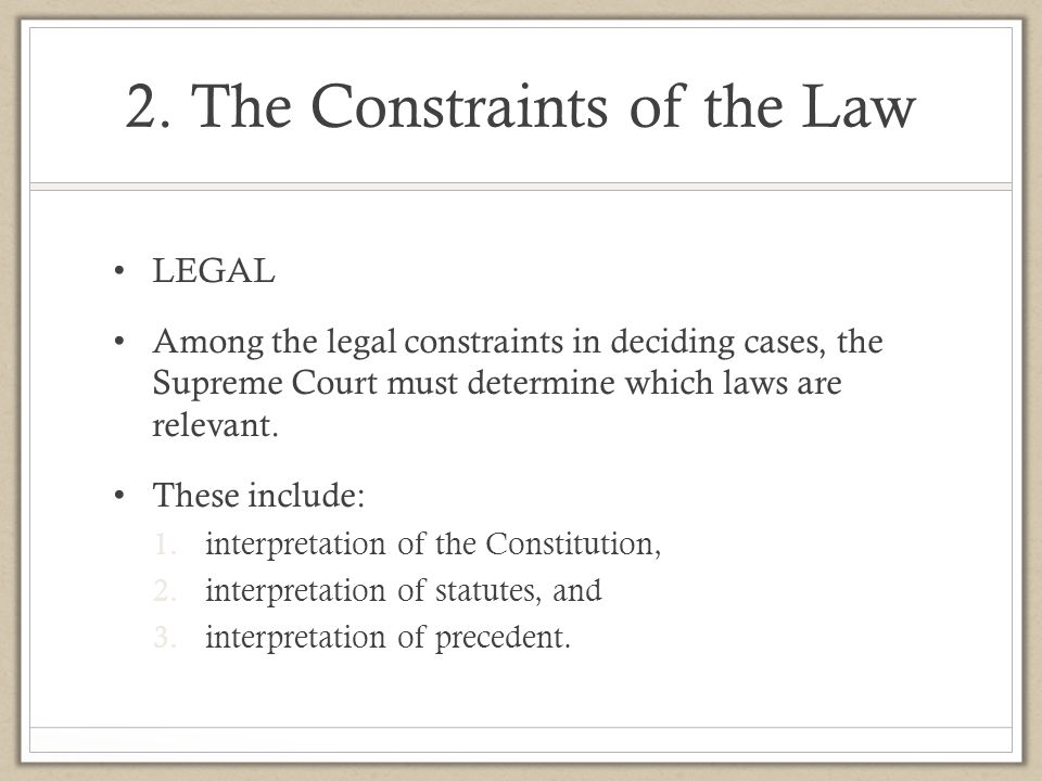 2. The Constraints of the Law