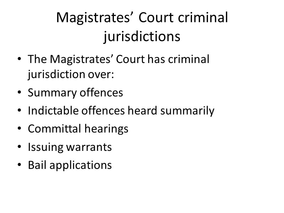Magistrates' Court criminal jurisdictions