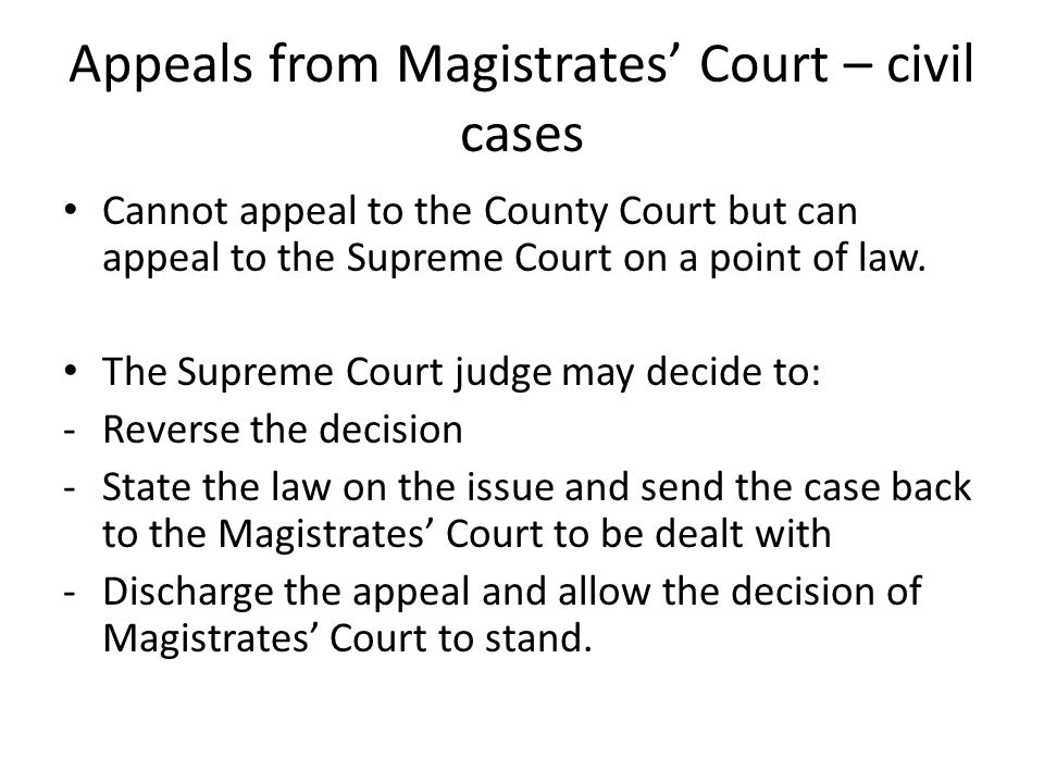 Appeals from Magistrates' Court – civil cases