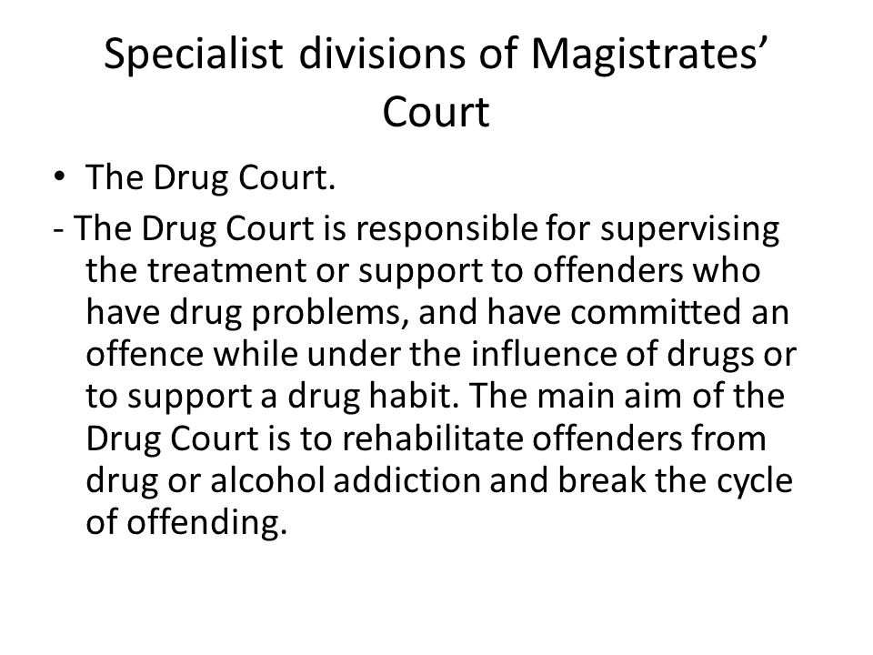 Specialist divisions of Magistrates' Court