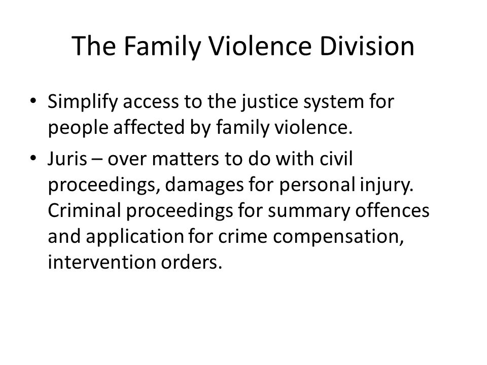 The Family Violence Division