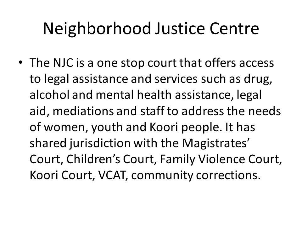 Neighborhood Justice Centre