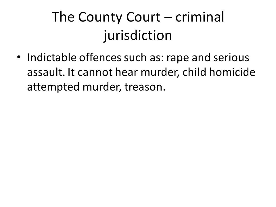 The County Court – criminal jurisdiction