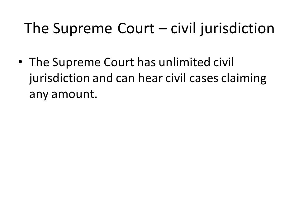 The Supreme Court – civil jurisdiction
