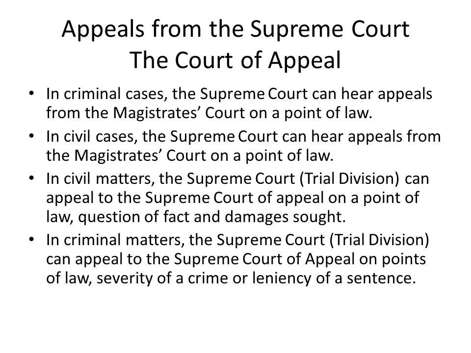 Appeals from the Supreme Court The Court of Appeal