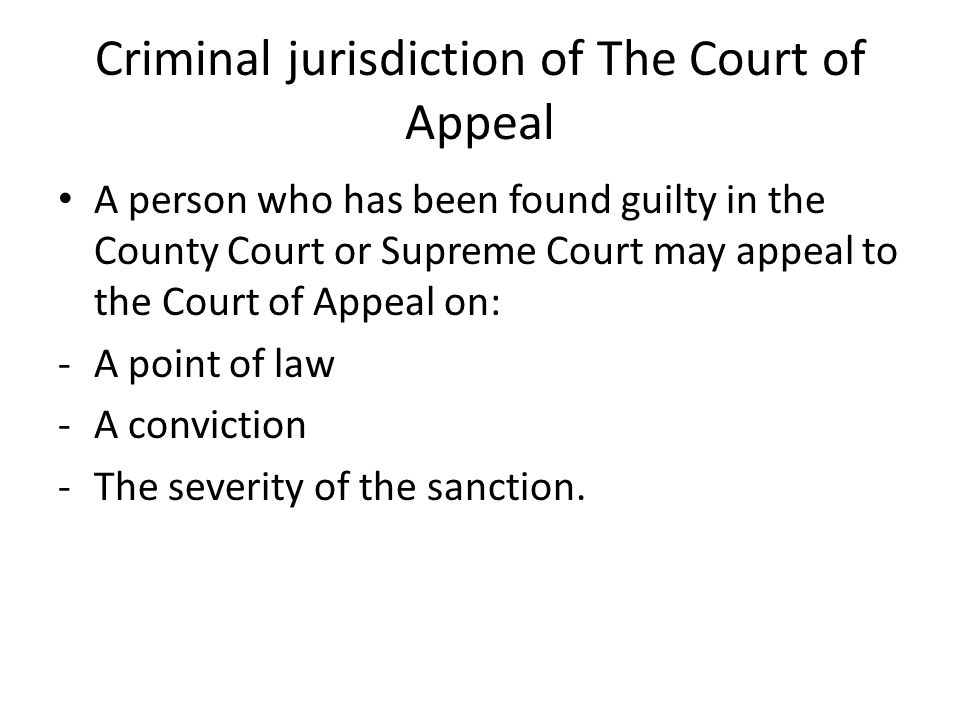 Criminal jurisdiction of The Court of Appeal