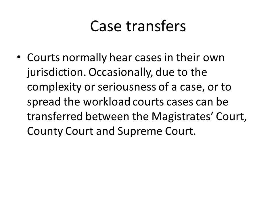 Case transfers