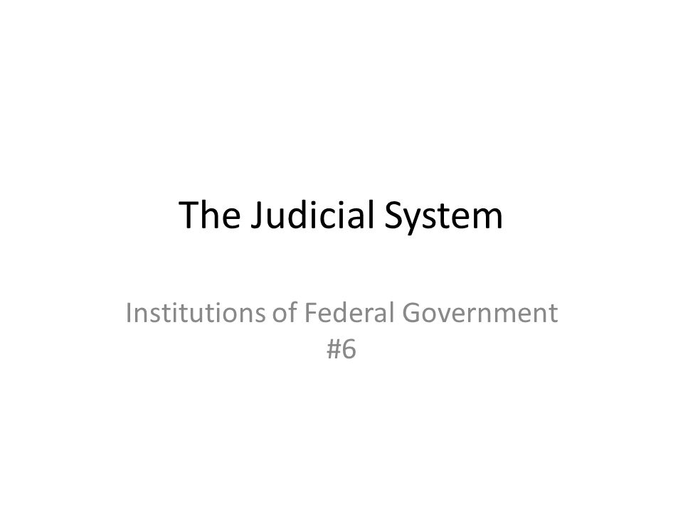 Institutions of Federal Government #6