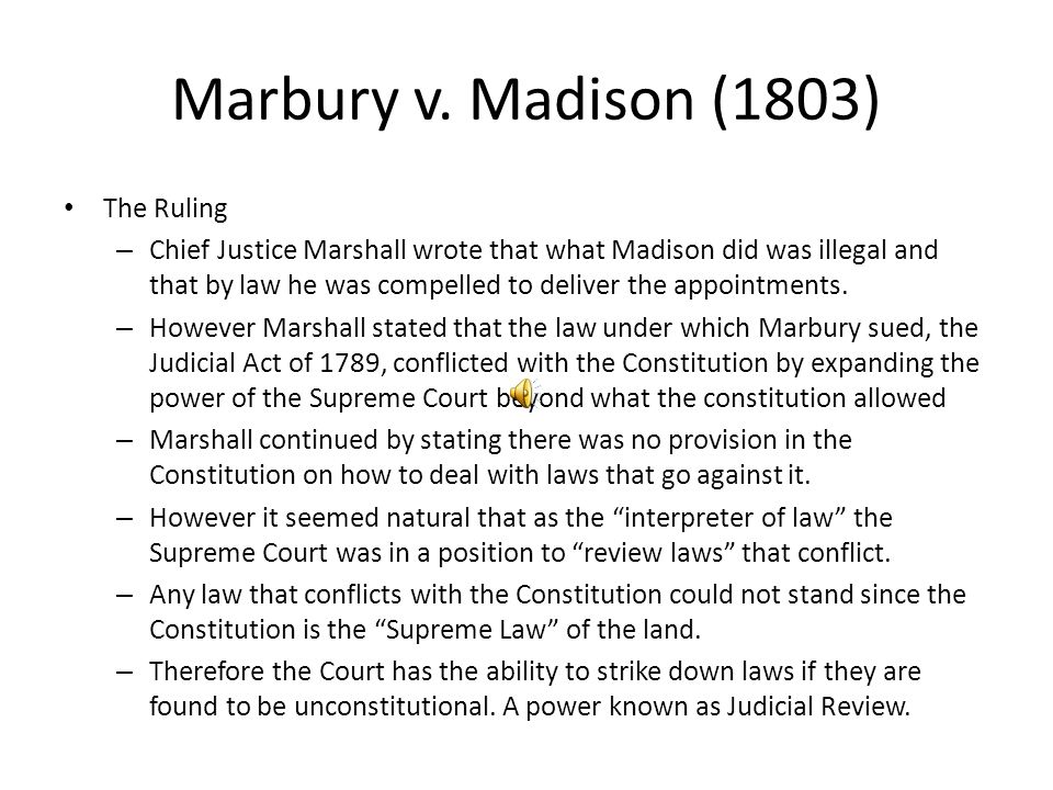 Marbury v. Madison (1803) The Ruling