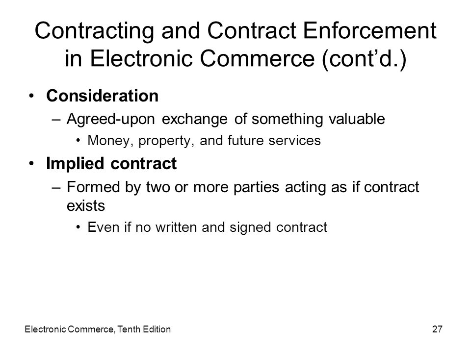 Contracting and Contract Enforcement in Electronic Commerce (cont'd.)