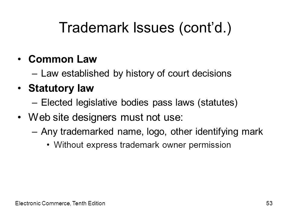 Trademark Issues (cont'd.)