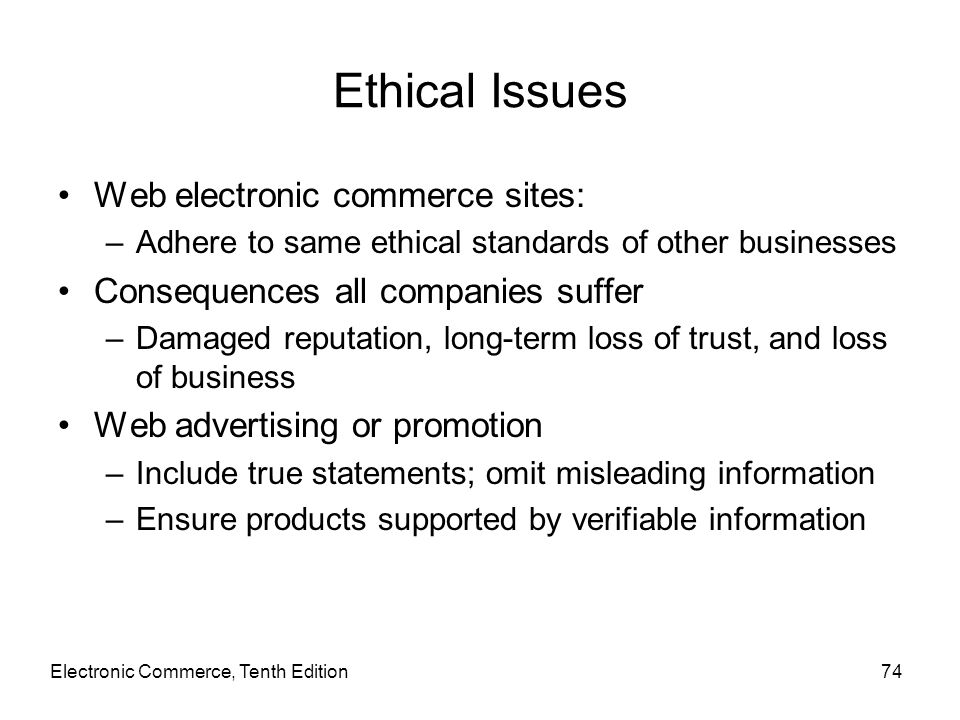 Ethical Issues Web electronic commerce sites: