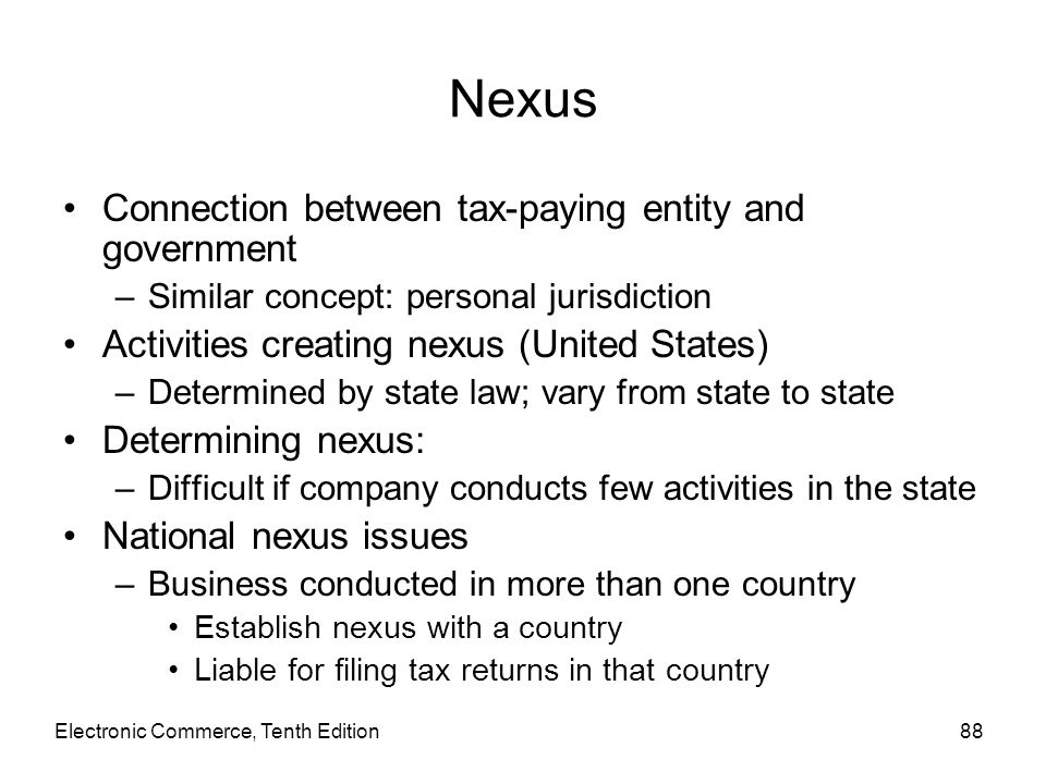 Nexus Connection between tax-paying entity and government