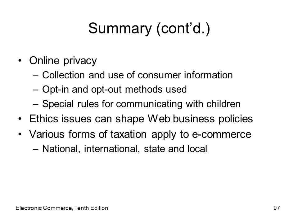 Summary (cont'd.) Online privacy