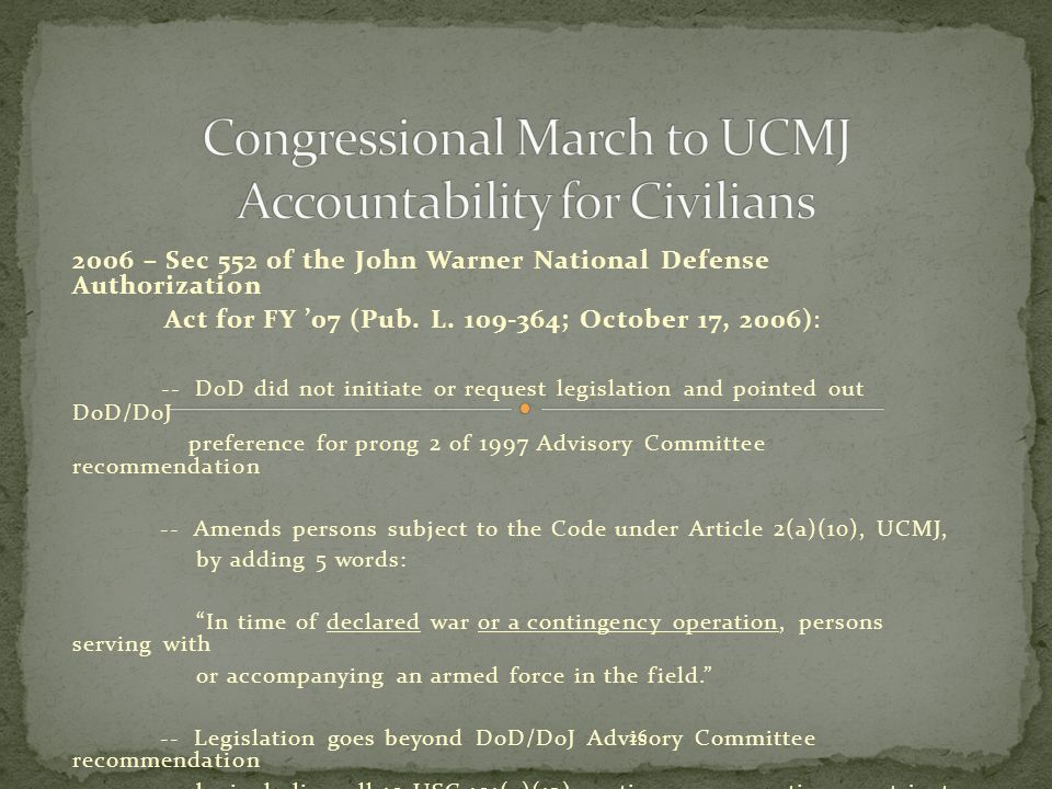 Congressional March to UCMJ Accountability for Civilians