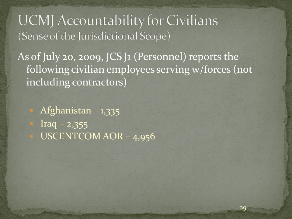 UCMJ Accountability for Civilians (Sense of the Jurisdictional Scope)