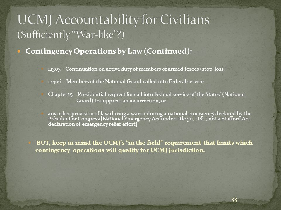UCMJ Accountability for Civilians (Sufficiently War-like )