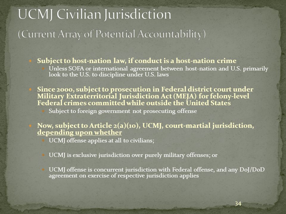 UCMJ Civilian Jurisdiction (Current Array of Potential Accountability)
