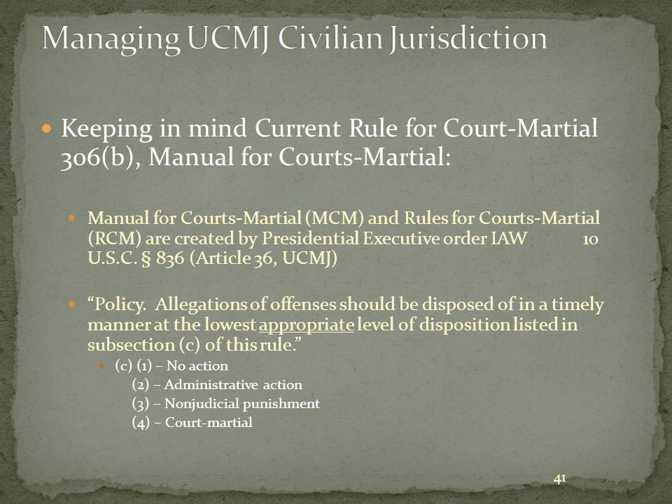 Managing UCMJ Civilian Jurisdiction