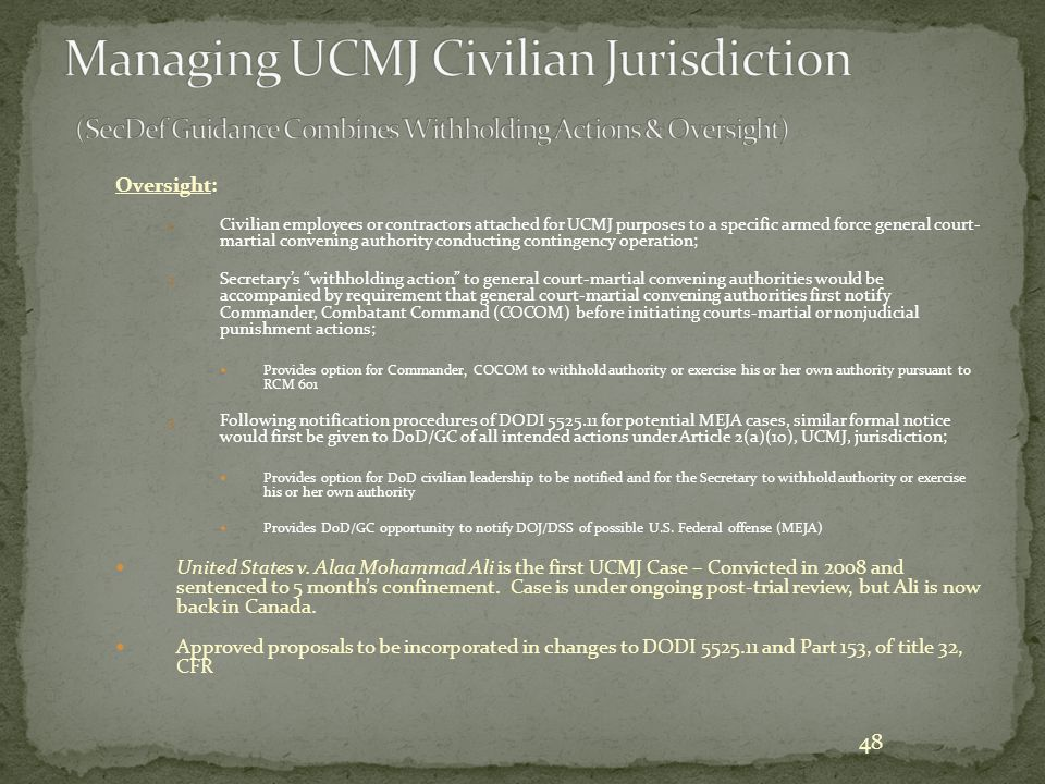 Managing UCMJ Civilian Jurisdiction (SecDef Guidance Combines Withholding Actions & Oversight)