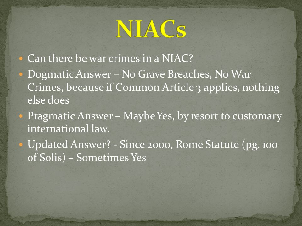 NIACs Can there be war crimes in a NIAC