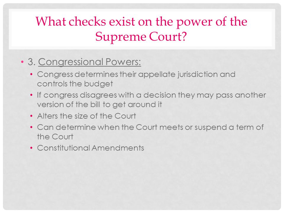 What checks exist on the power of the Supreme Court
