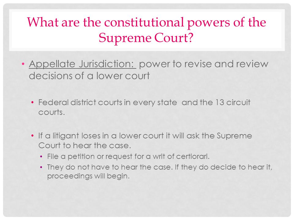 What are the constitutional powers of the Supreme Court
