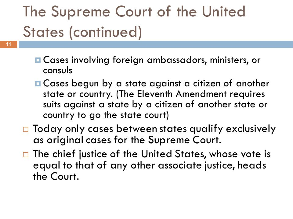 The Supreme Court of the United States (continued)
