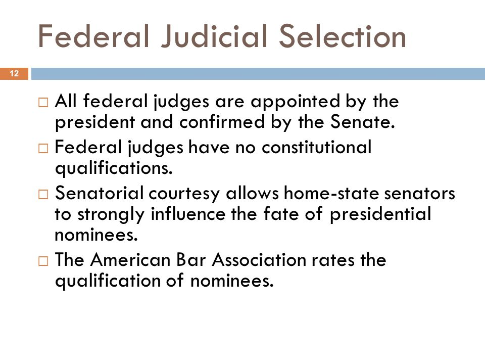 judicial selection Carl w tobias, postpartisan federal judicial selection, 51 bcl rev 769 ( 2010)  the judicial selection process, targeted at both the obama administration.