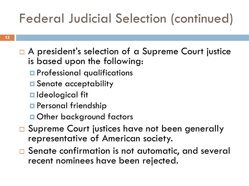 Federal Judicial Selection (continued)