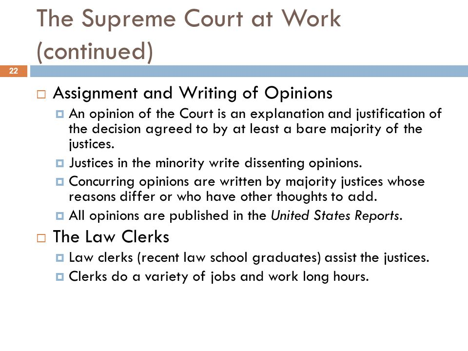 The Supreme Court at Work (continued)