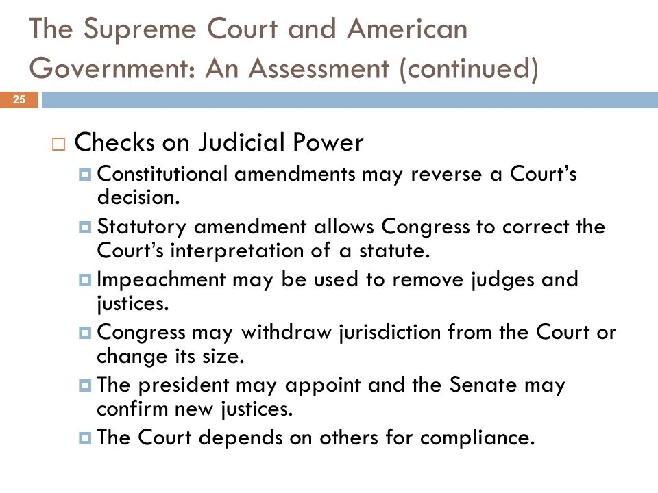 The Supreme Court and American Government: An Assessment (continued)