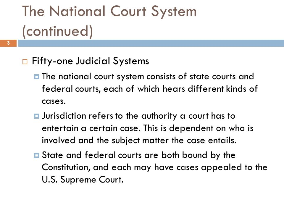 The National Court System (continued)
