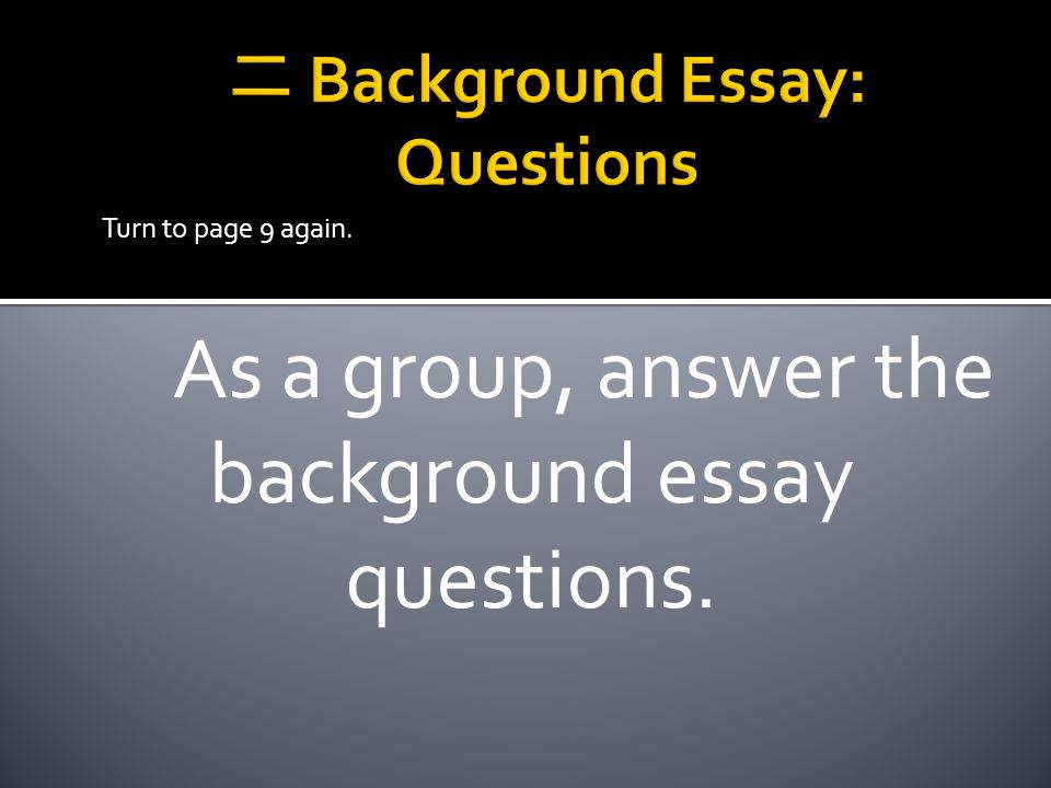 二 Background Essay: Questions