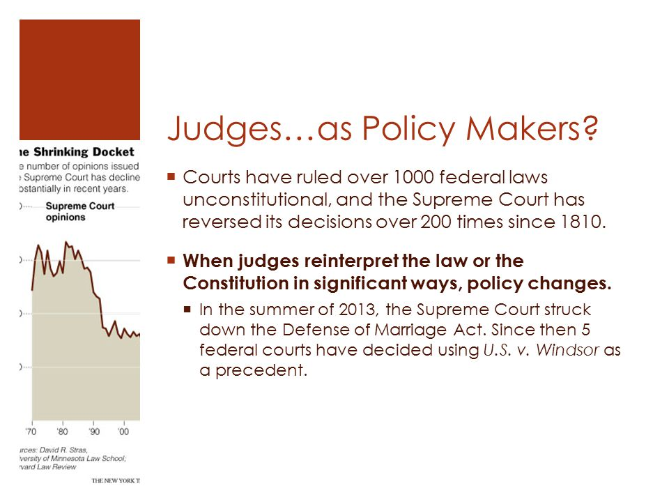 Judges…as Policy Makers