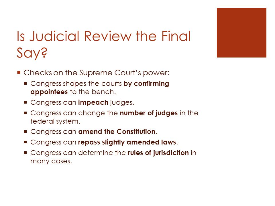 Is Judicial Review the Final Say