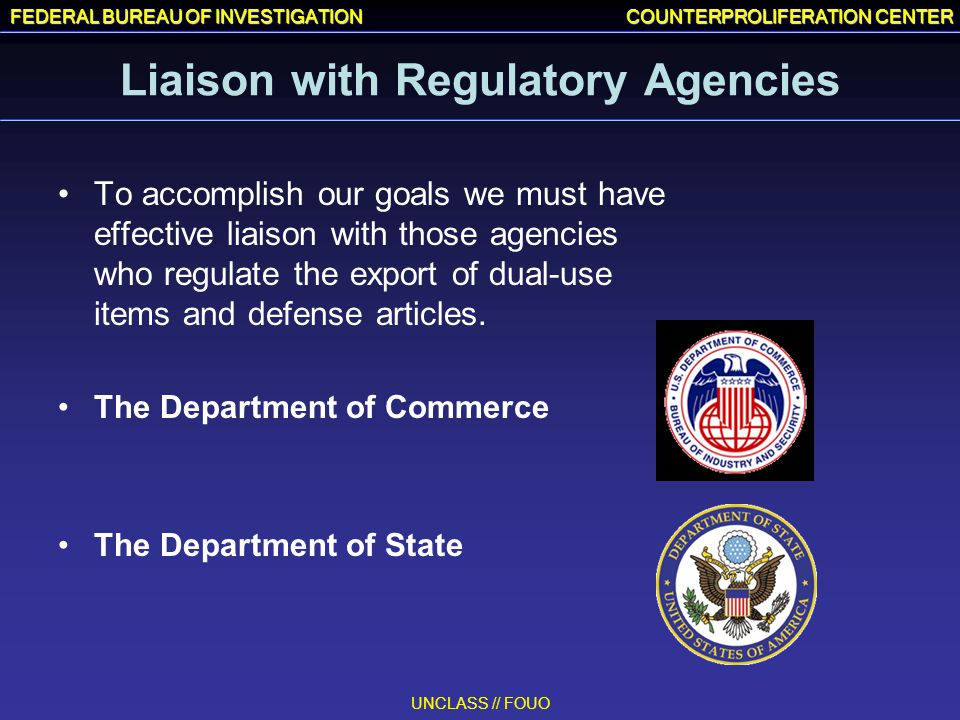 Liaison with Regulatory Agencies