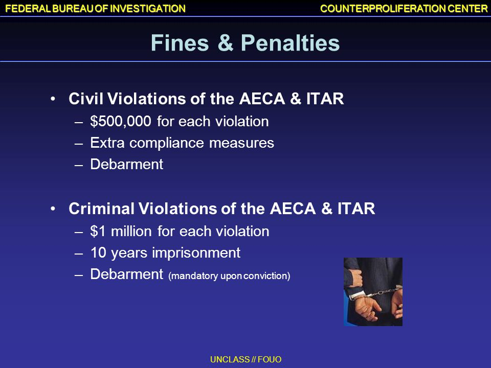 Fines & Penalties Civil Violations of the AECA & ITAR
