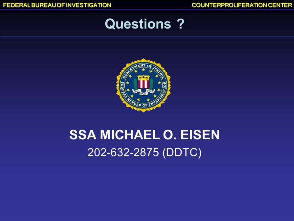 Questions SSA MICHAEL O. EISEN 202-632-2875 (DDTC)