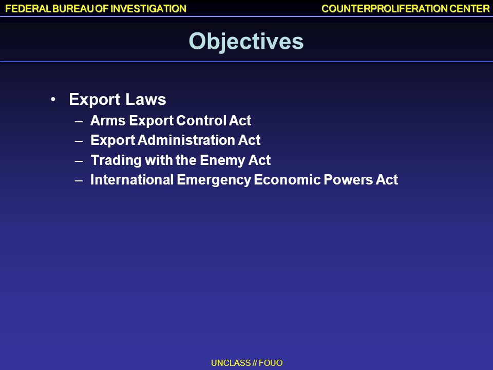 Objectives Export Laws Arms Export Control Act