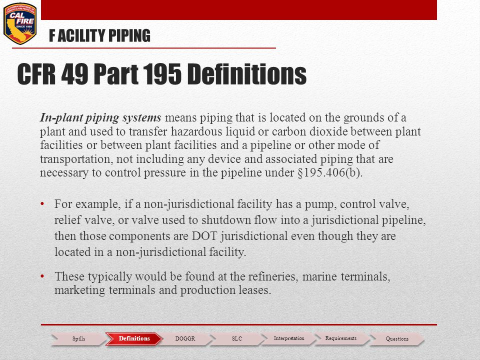CFR 49 Part 195 Definitions F ACILITY PIPING