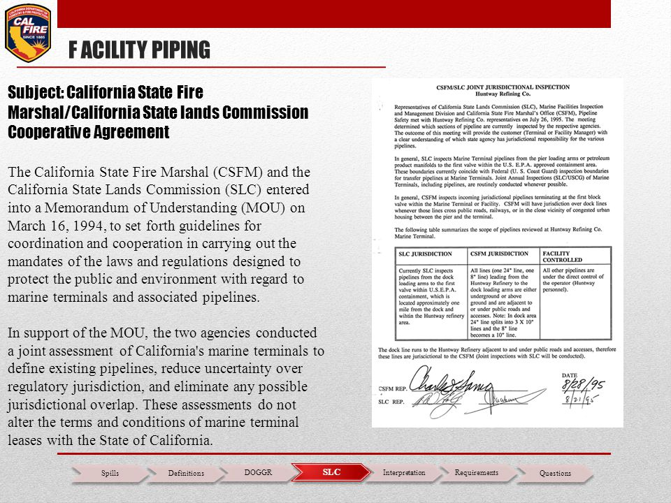 F ACILITY PIPING Subject: California State Fire Marshal/California State lands Commission Cooperative Agreement.