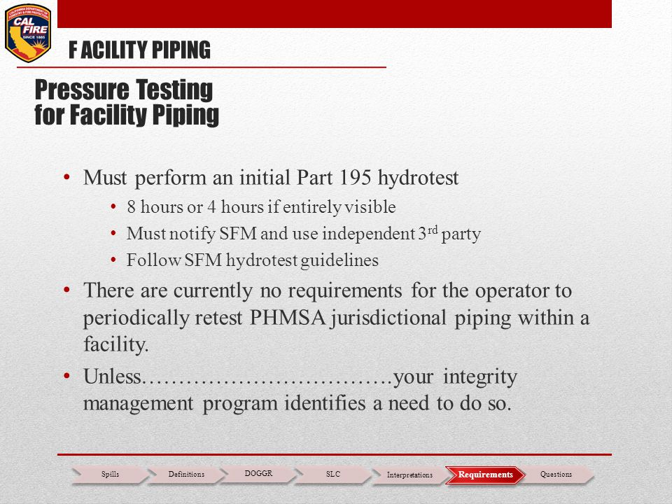 Pressure Testing for Facility Piping F ACILITY PIPING