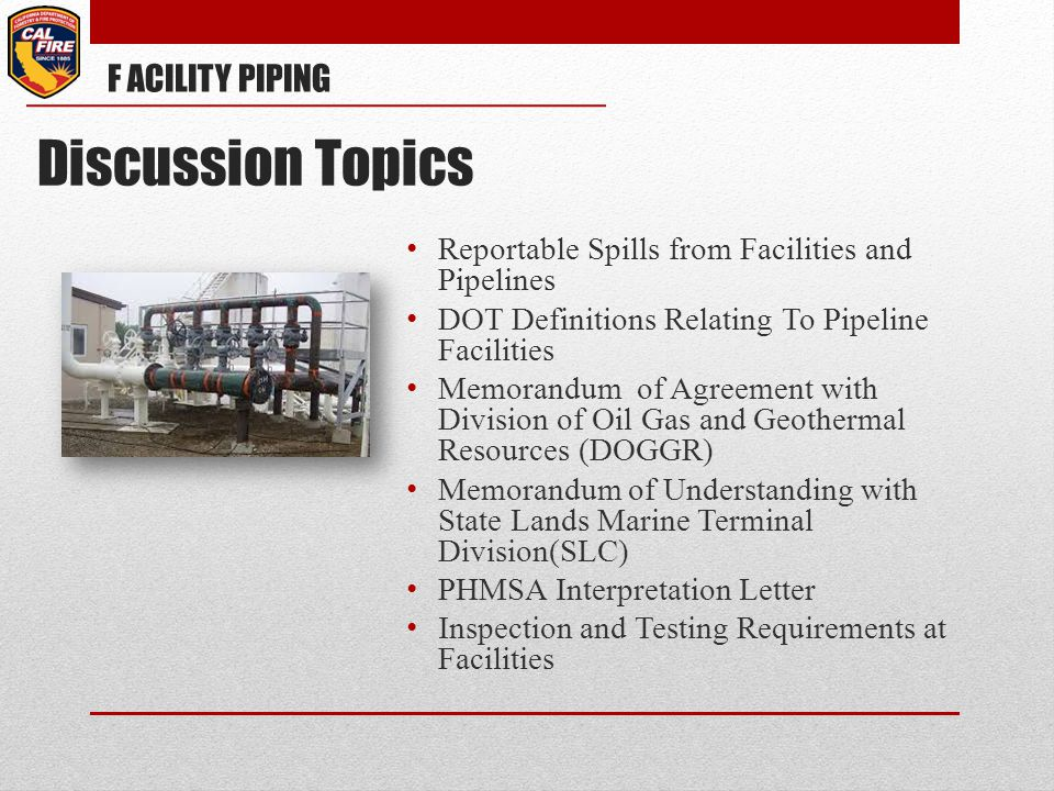 Discussion Topics F ACILITY PIPING