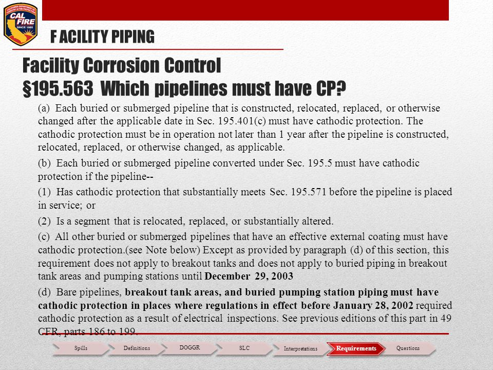 Facility Corrosion Control §195.563 Which pipelines must have CP