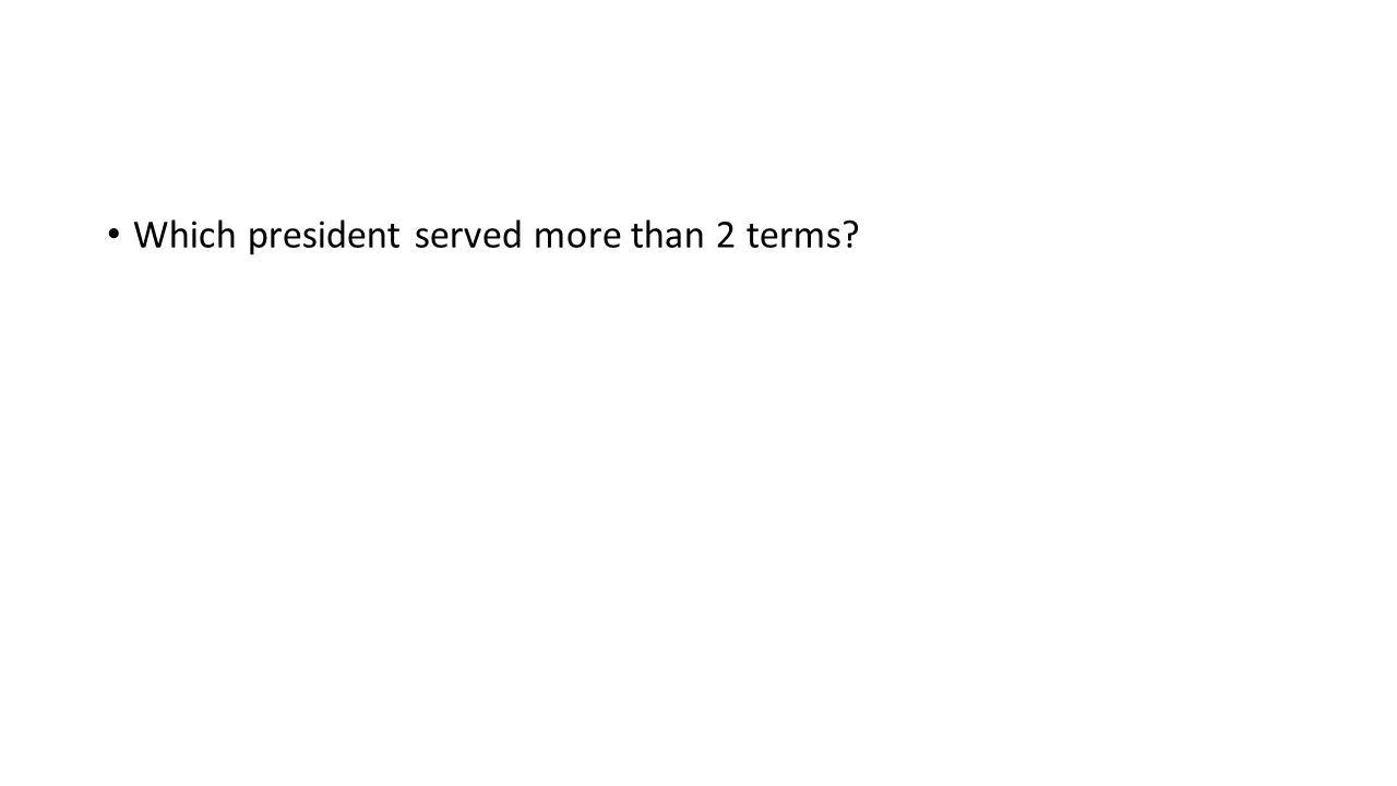Which president served more than 2 terms